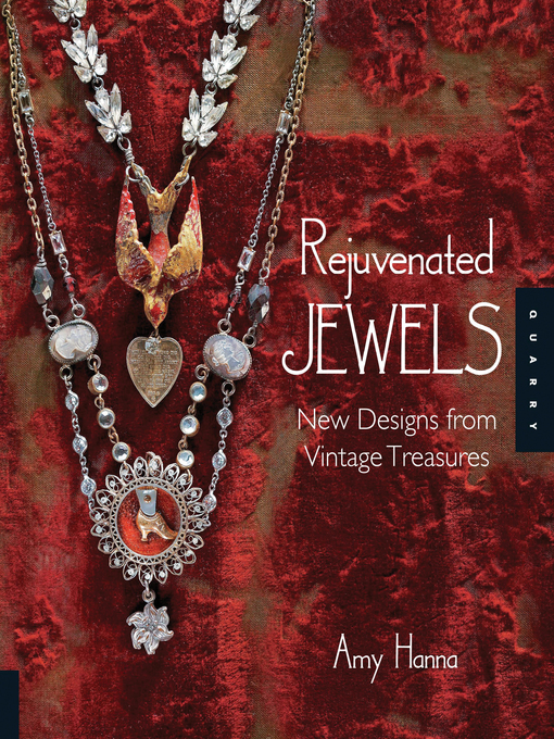 Rejuvenated Jewels (eBook): New Designs for Vintage Treasures